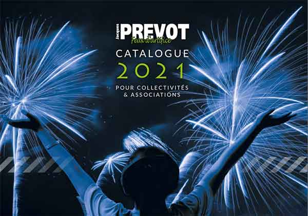 feux d'artifice 2021 le catalogue de l'artificier Jacques PREVOT